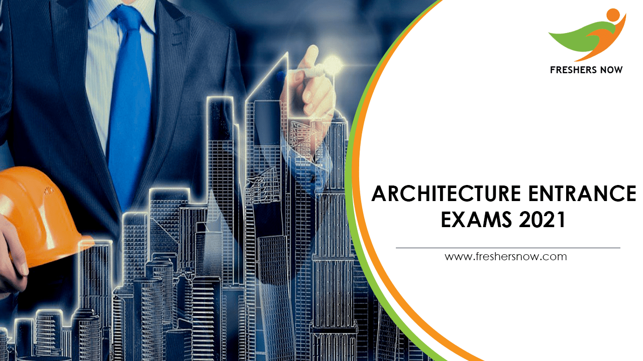 Architecture Entrance Exams 2021