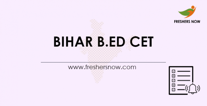Bihar B.Ed CET 2021