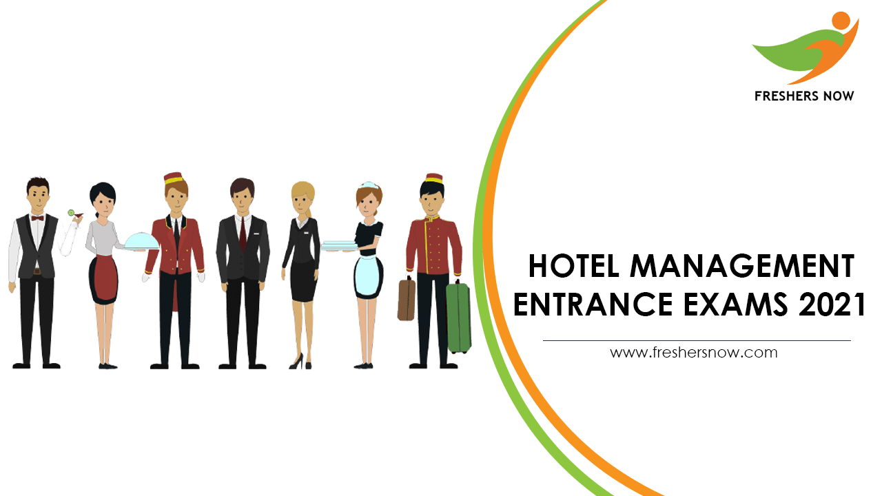Hotel Management Entrance Exams 2021