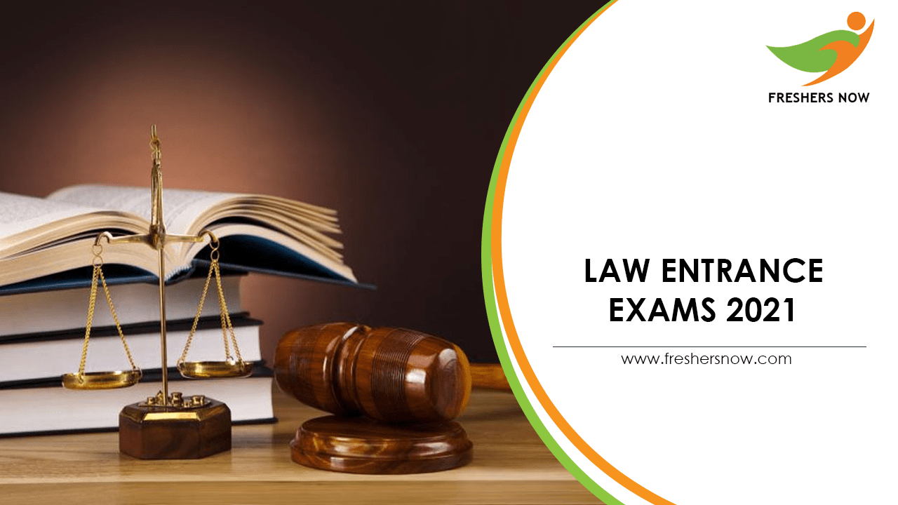 Law Entrance Exams 2021