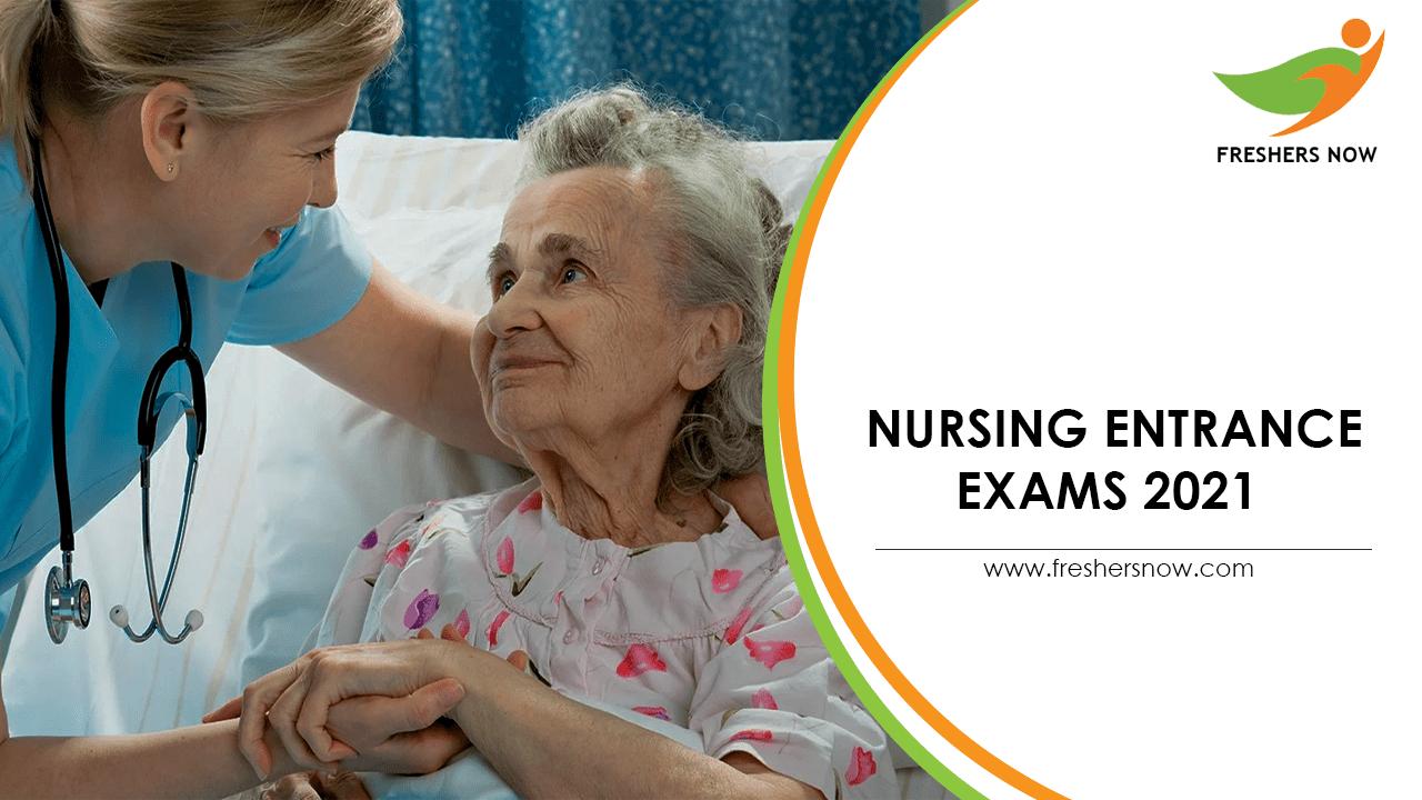 Nursing Entrance Exams 2021