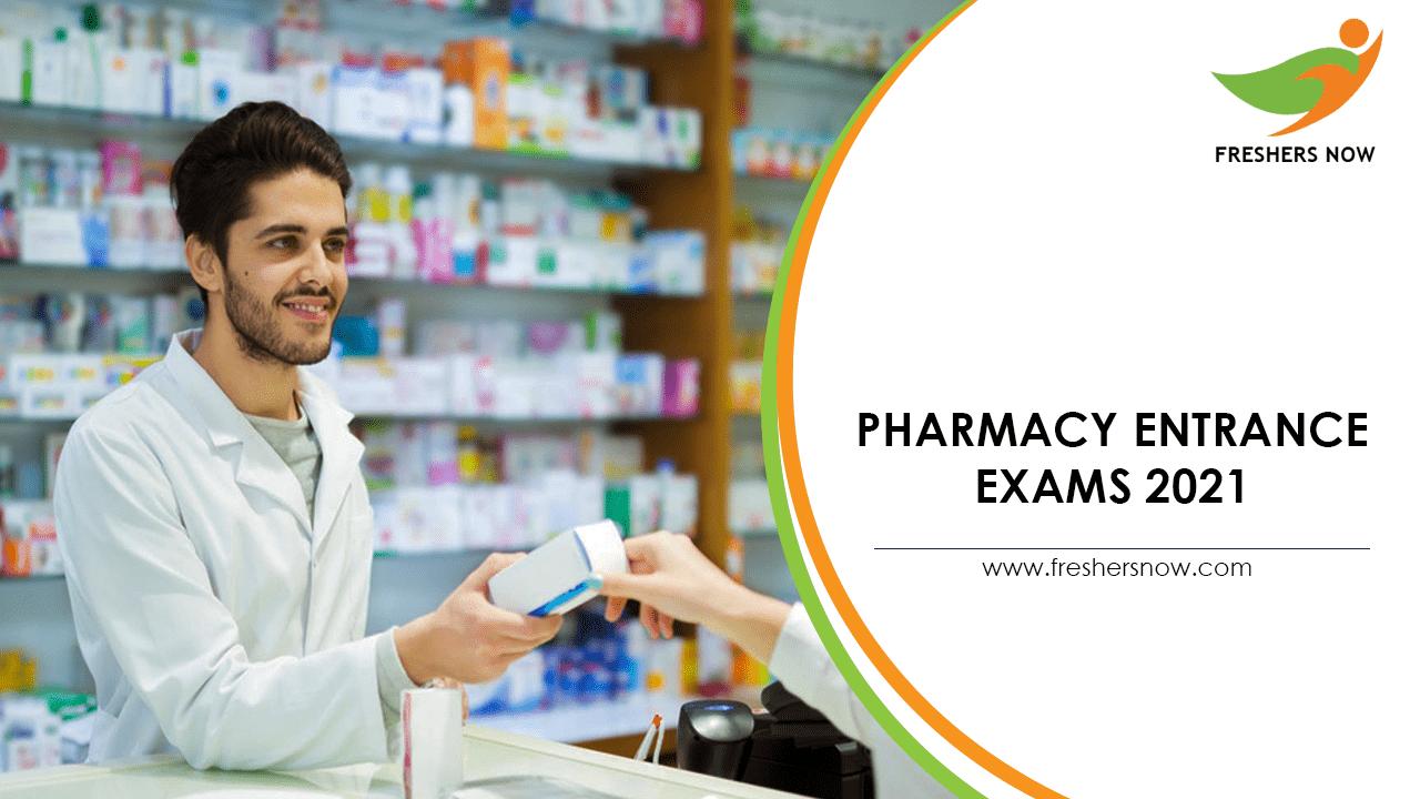 Pharmacy Entrance Exams 2021