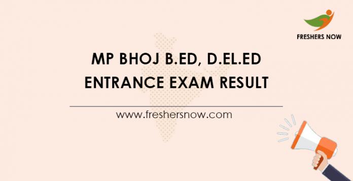 MP Bhoj B.Ed, D.EL.Ed Entrance Exam Result