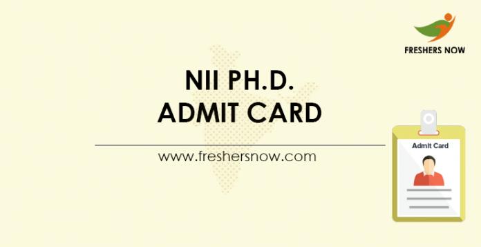 NII Ph.D. Admit Card