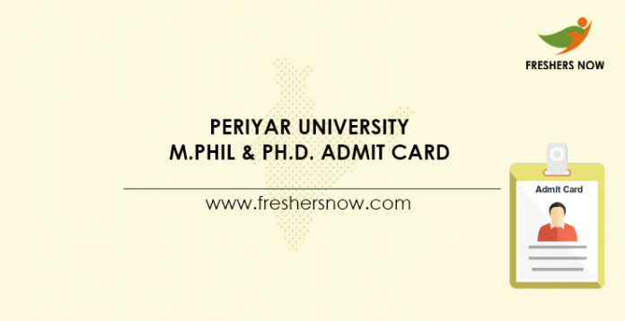Periyar University M.Phil & Ph.D. Admit Card