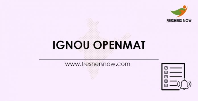 IGNOU OPENMAT 2021