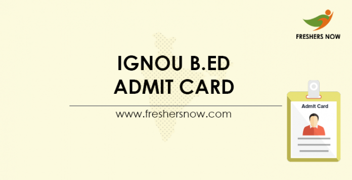 IGNOU B.Ed Admit Card