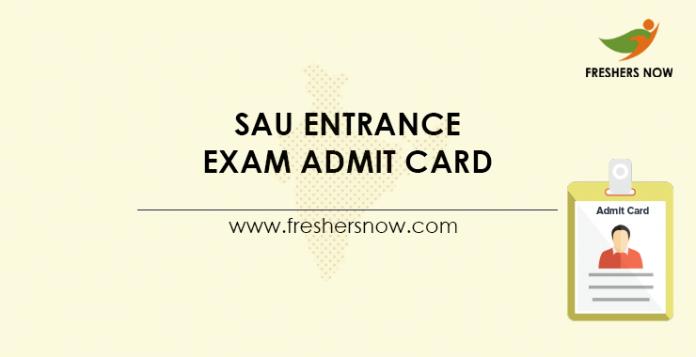 SAU Entrance Exam Admit Card