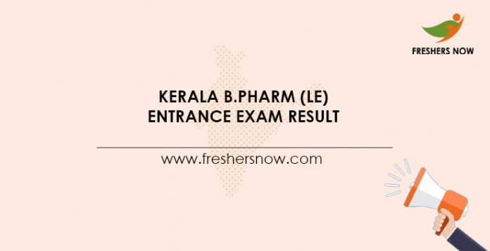 Kerala B.Pharm (LE) Entrance Exam Result